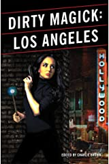 Dirty Magick: Los Angeles Kindle Edition