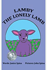 Lamby the Lonely Lamb Kindle Edition