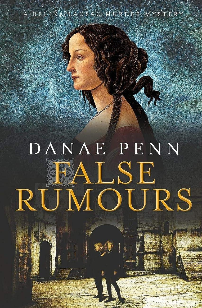 ささやき絶壁ソフトウェアFalse Rumours: A Belina Lansac Murder Mystery (Belina Lansac Murder Mysteries)