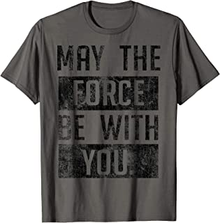 Star Wars May The Force Be With You B&W Text Camiseta