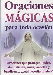 Oraciones Magicas Para Toda Ocasion (Spanish Edition)