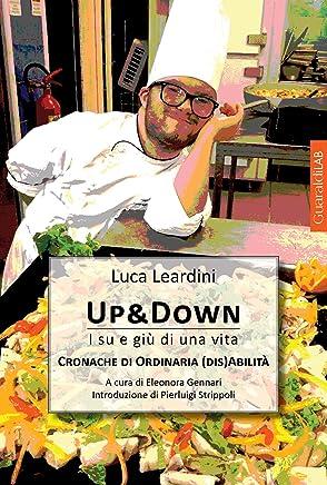 Up & Down: I su e giù di una vita - Cronache di ordinaria (dis)abilità