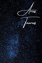 Aries/Taurus Cusp Zodiac Blank Notebook: Essays | Composition | Diary | Journal | Writing | Large Medium 6 x 9 inches