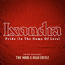 Pride (In The Name Of Love) (From