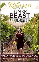 Release Your Inner Beast: Embrace Your Inner Endo Warrior