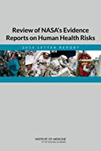 Review of NASA's Evidence Reports on Human Health Risks: 2014 Letter Report