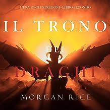 Il trono dei draghi: L'era degli stregoni 2
