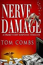 Nerve Damage (A Drake Cody suspense-thriller Book 1)