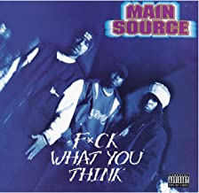 F*ck What You Think [Explicit]