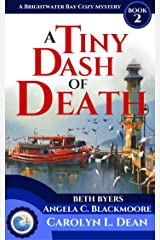 A TINY DASH OF DEATH: A Brightwater Bay Cozy Mystery (book 2) (English Edition) eBook Kindle