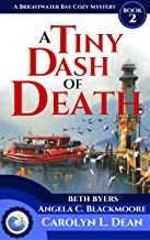 A TINY DASH OF DEATH: A Brightwater Bay Cozy Mystery (book 2) (English Edition)