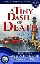 A TINY DASH OF DEATH: A Brightwater Bay Cozy Mystery (book 2) (Brightwater Bay Cozy Mysteries)