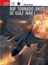 RAF Tornado Units of Gulf War I