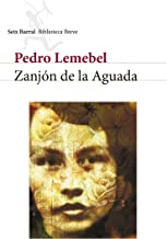 Zanjón de la Aguada (Spanish Edition)