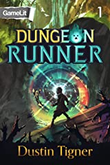 Dungeon Runner 1: A GameLit Serial Kindle Edition