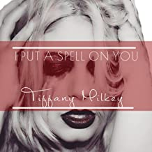 I Put a Spell on You (From