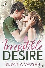Irresistible Desire: Bay Shore: Book 2 Kindle Edition