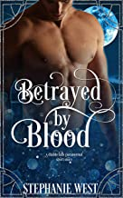 Betrayed by Blood (A Diablo Falls Paranormal Short Story) (English Edition)