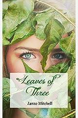 Leaves of Three Kindle Edition