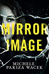 Mirror Image: A gripping psychological thriller/serial killer mystery (The Riverview Mysteries) Kindle Edition