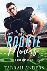 Rookie Moves: A Quick Snap Novella (Quick Snap Collection) Kindle Edition