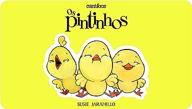 Os Pintinhos / Los Pollitos (Canticos) (English Edition)