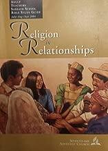 Religion in Relationships, Adult Teachers Sabbath School Bible Study Guide