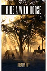 Ride a Wild Horse Kindle Edition