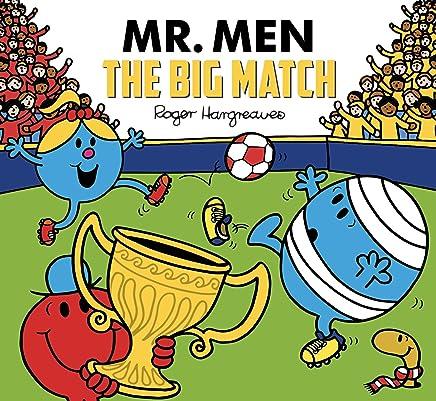 Mr. Men The Big Match (Mr. Men & Little Miss Celebration) (English Edition)