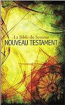 Semeur, French New Testament, Paperback: La Bible du Semeur Nouveau Testament (French Edition)