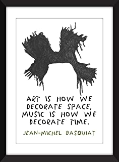 Jean-Michel Basquiat Art is How We Decorate Space Unframed Typography Print/Sin Marco
