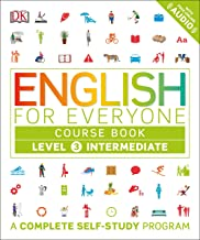 Download English for Everyone: Level 3: Intermediate, Course Book: A Complete Self-Study Program PDF