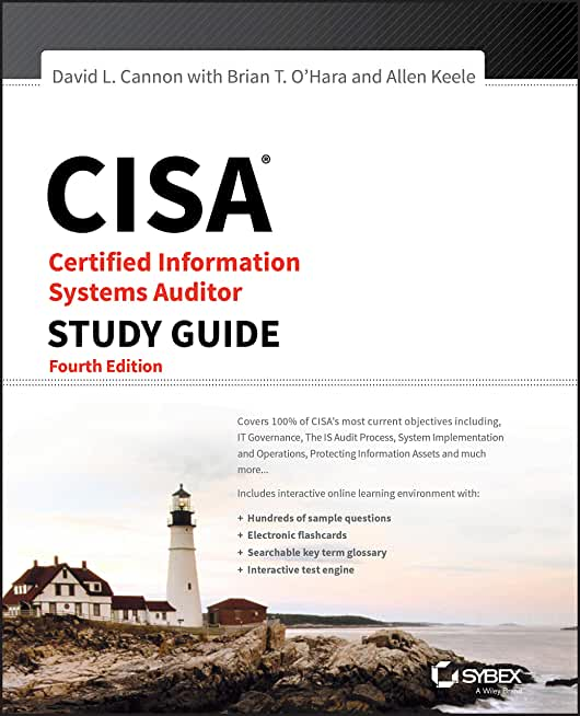 CISA Certified Information Systems Auditor Study Guide, 4th Edition