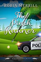 The Pinch Runner: A Wing and a Prayer Mystery (Wing and a Prayer Mysteries Book 3)