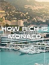 Best is monaco rich Reviews