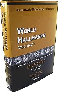 World Hallmarks - Vol. I - Europe, 19th to 21st Centuries, 2nd Edition