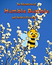 The Adventures of Humble Bumble: and the Hive Five Kids