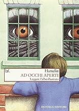 Scaricare Libri Ad occhi aperti. Leggere l'albo illustrato PDF