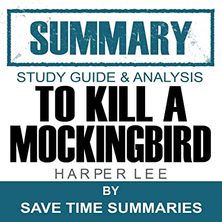 To Kill a Mockingbird: Summary, Review & Study Guide - Nelle Harper Lee