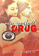 My Perfect Drug (Reapers MC: Ellsberg Chapter Book 2)