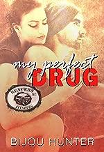 My Perfect Drug (Reapers MC: Ellsberg Chapter Book 2)