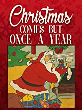 Best christmas comes but once a year movie Reviews