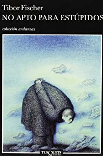 No Apto Para Estupidos (Andanzas) (Spanish Edition)