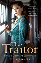 The Traitor: An absolutely gripping and emotional historical novel perfect for fans of My Name is Eva (English Edition)