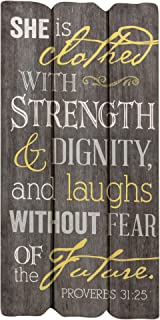 P. Graham Dunn She is Clothed with Strength 12 x 6 Small Fence Post Wood Look Decorative Sign Plaque