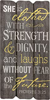 P. Graham Dunn She is Clothed with Strength Proverbs 31:25 Small Fence Post Wood Look Wall Art Plaque