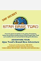 Star Base Toad - Adventure 4: Ajax Toad's Brand New Adventure Audible Audiobook