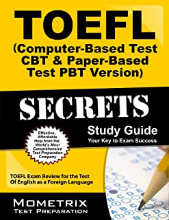 TOEFL Secrets (Computer-Based Test CBT & Paper-Based Test PBT Version) Study Guide: TOEFL Exam Review for the Test Of English as a Foreign Language (English Edition)