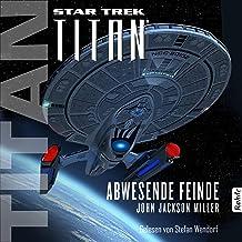 Abwesende Feinde: Star Trek - Titan 9