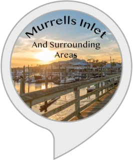 All About Murrells Inlet and Surrounding Areas